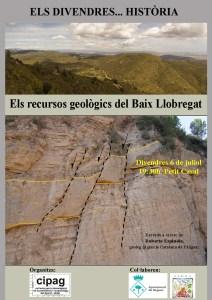 """Cartell de la xerrada dels Divendres... Història """"Els recursos geològics al Baix Llobregat"""""""