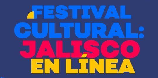 Lagos de Moreno está presente en el Primer Festival Cultural de Jalisco en Línea