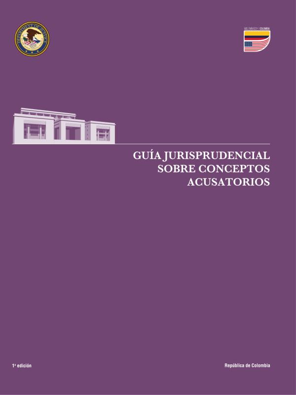 Guía Jurisprudencial sobre Conceptos Acusatorios