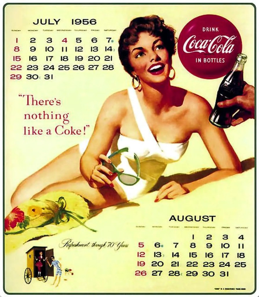 1956 Coca-Cola Promotional Calendar - There's Nothing Like a Coke!