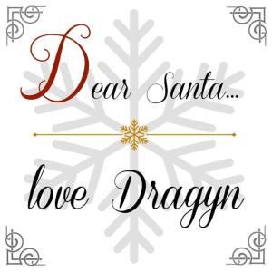 DearSantaLoveDragyn