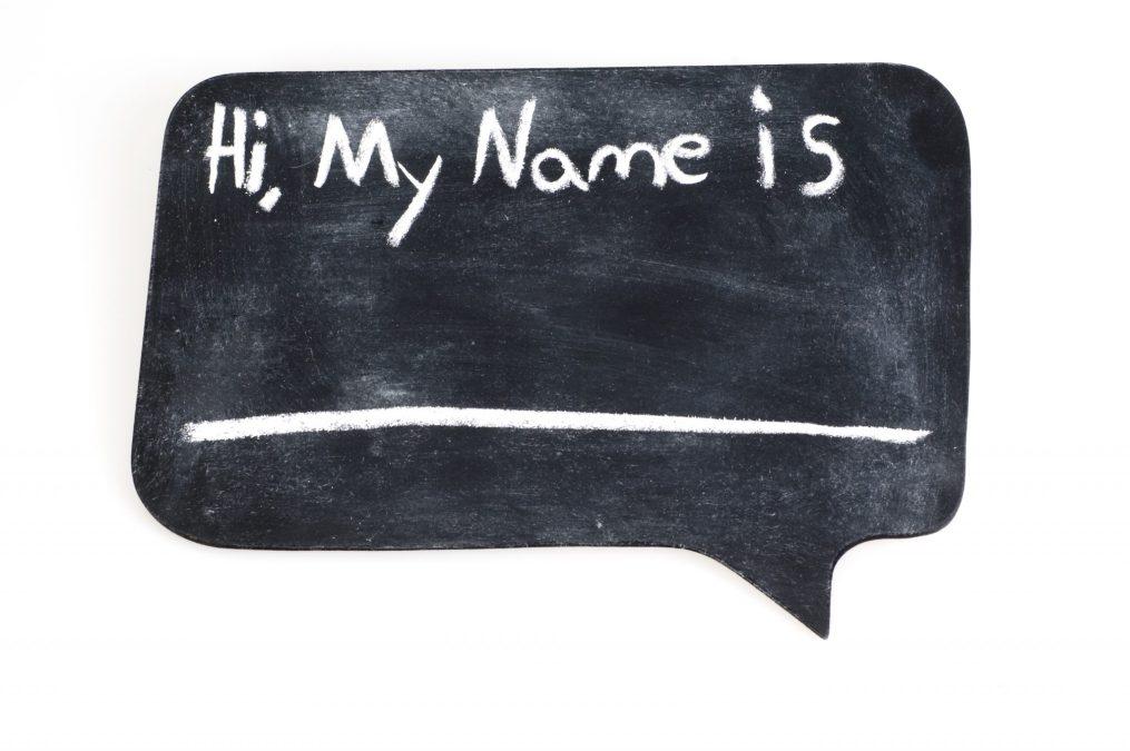 Hi, My Name Is…