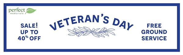Perfect Memorials .com Honoring Veteran's Day