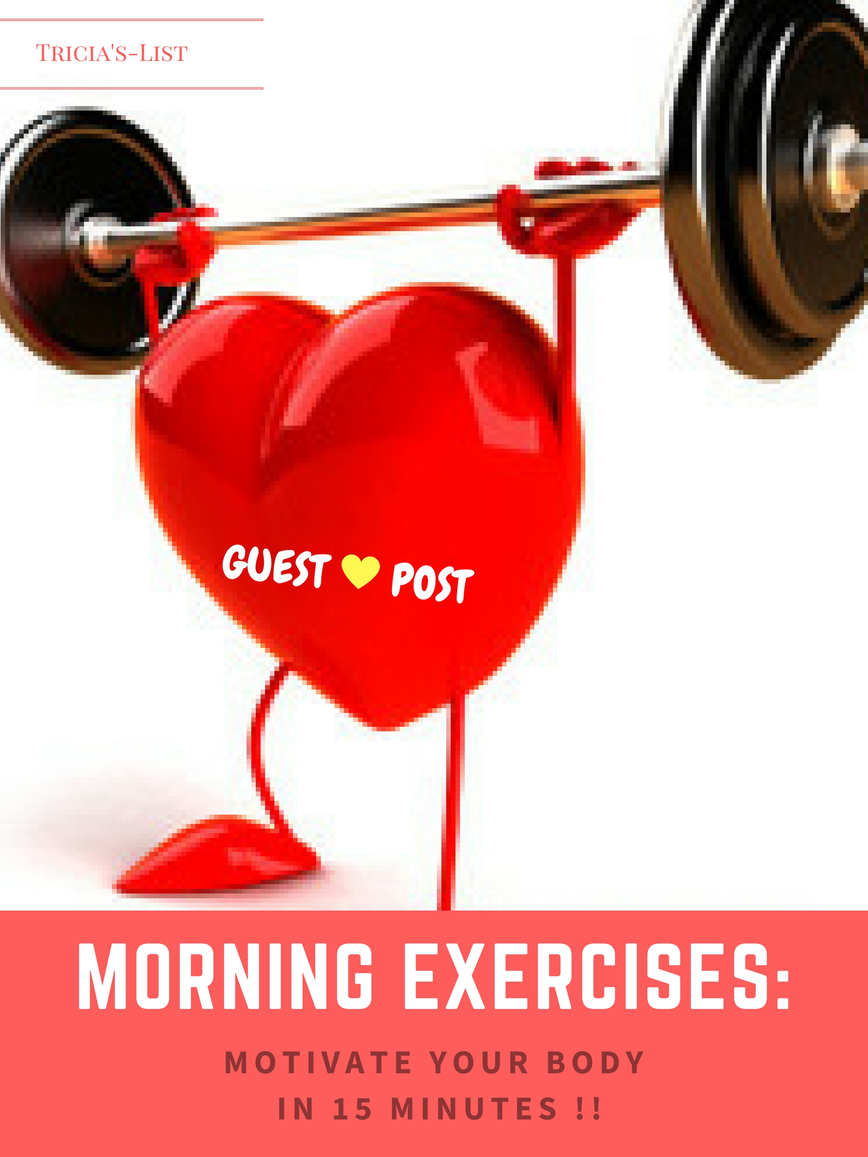 How To Motivate Your Body By 15 Minutes Morning Exercises #Sponsored #GuestPost