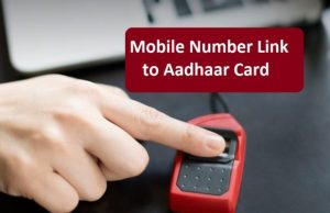 How to link your Aadhaar card to Mobile number online
