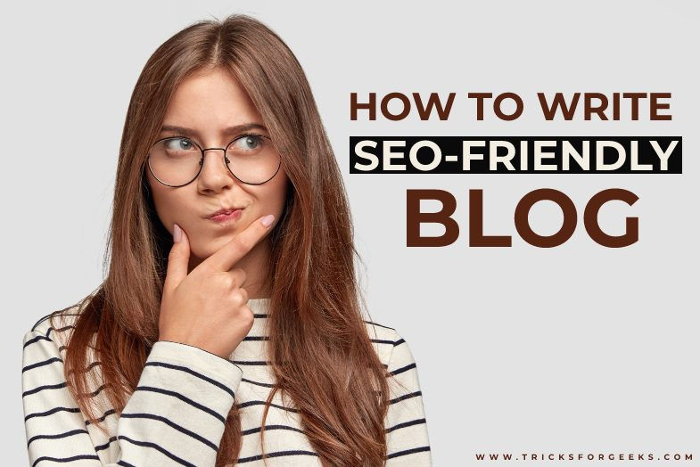 How to write SEO friendly blog posts