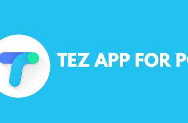Tez App for PC
