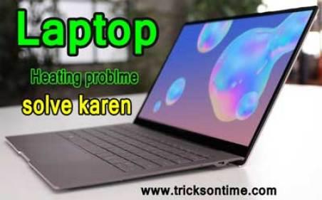 laptop overheating problem kaise solve karen