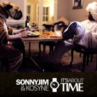 Sonnyjim & Kosyne - It's About Time Deluxe Edition - LP out now! @Kosyne @SONNYJIM01