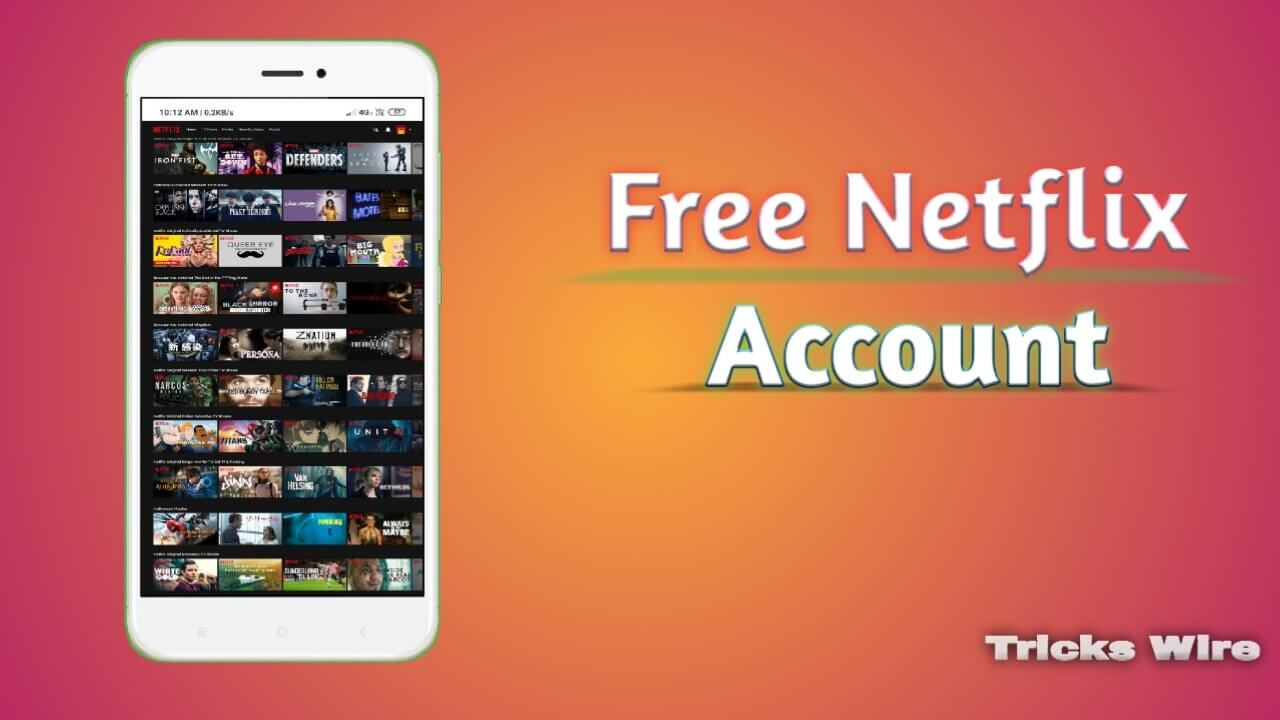 Free Netflix account and password {Daily updated & 100% working