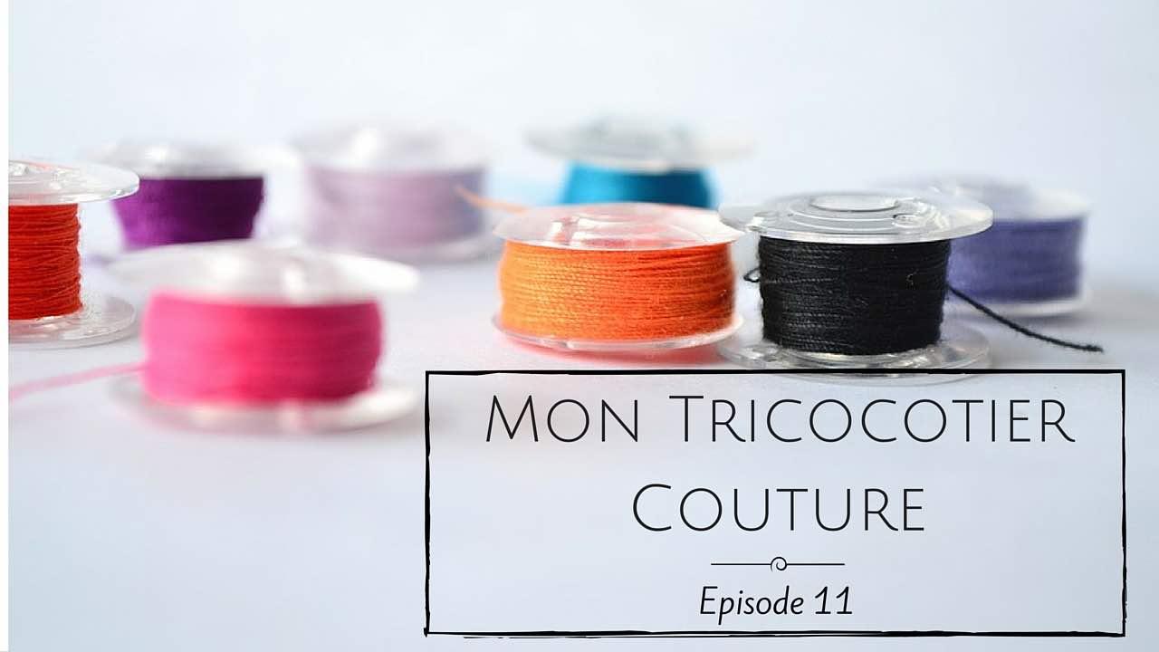 Podcast vidéo 11 : Couture et blabla