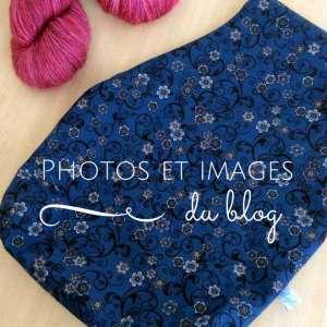 Les photos et images du blog – Coulisses du Blog 7