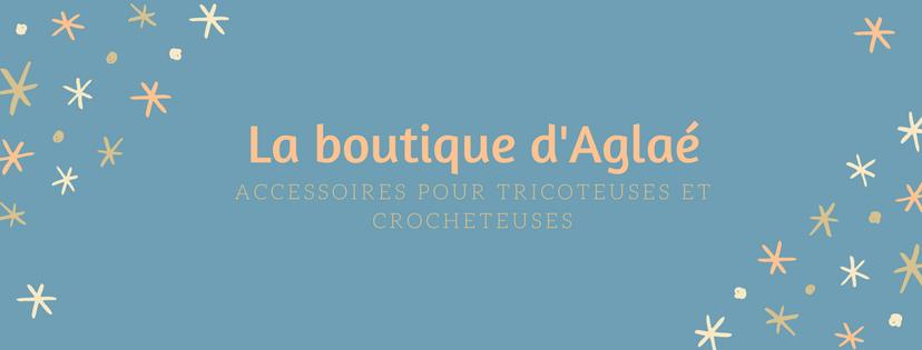 la boutique d'Aglaé