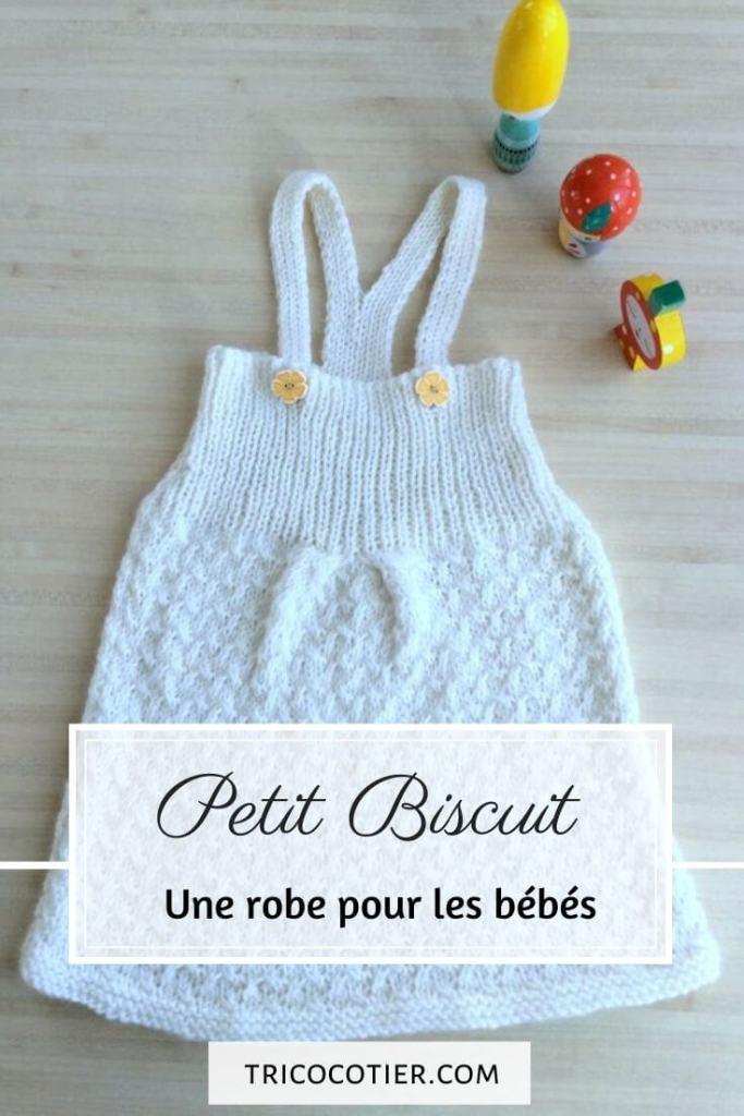 Robe Tricot Petit Biscuit - Layette pour bébé - Patron Txiki-Txiki