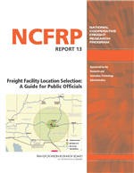 Cover of Freight Facility Location Selection: A Guide for Public Officials