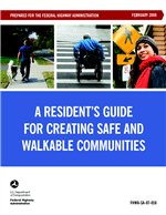 Cover of A Resident's Guide for Creating Safe and Walkable Communities