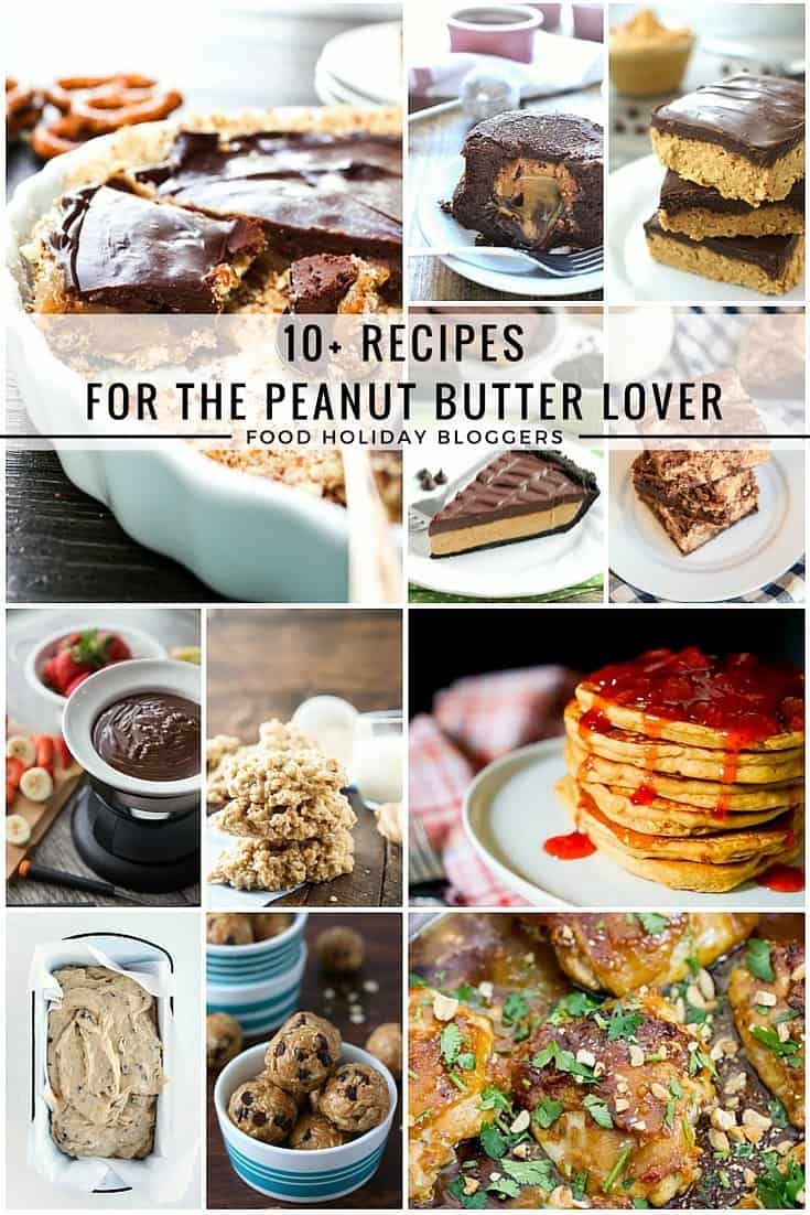 10+ Recipes For The Peanut Butter Lover // If you love peanut butter, you aren't going to want to miss this lineup of spectacular PB recipes that will satisfy any craving! | Food Holiday Bloggers