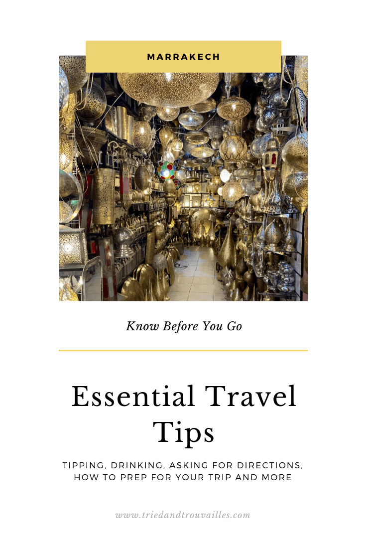 Know Before You Go 1 - Essential Travel Tips for Marrakech, Morocco