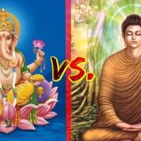 """Những điểm giống nhau và """"khác nhau"""" giữa Phật giáo (Buddhism) và Ấn Độ giáo (Hinduism)"""