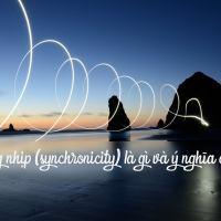 Sự đồng nhịp (synchronicity) là gì và ý nghĩa của nó?