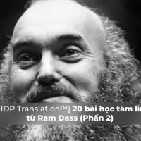 [THĐP Translation™] 20 bài học tâm linh từ Ram Dass (Phần 2)