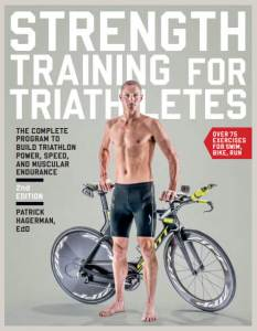 Strength Training for Triathletes The Complete Program to Build Triathlon Power, Speed, and Muscular Endurance Review