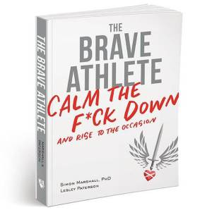 The Brave Athlete Calm the Fck Down and Rise to the Occasion Review