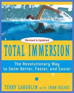 Total Immersion The Revolutionary Way To Swim Better Faster and Easier Review