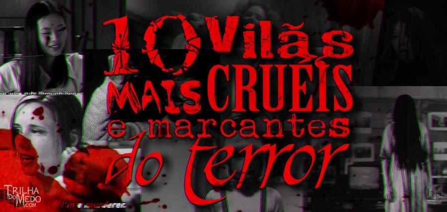 10 Vilãs mais cruéis e marcantes dos filmes de terror