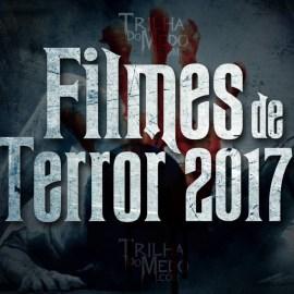 Próximos lançamentos de filmes de terror para 2017