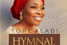 Listen & Download Tope Alabi Hymnal Vol. 1 Album