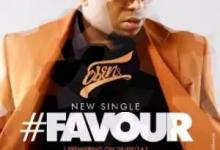 Favour Favour – Eben (Mp3, Video and Lyrics)