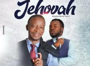 Jehovah – Dr Paul Ft. Prospa Ochimana (Mp3 and Lyrics)