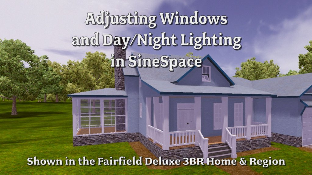 Adjusting Windows and Lighting
