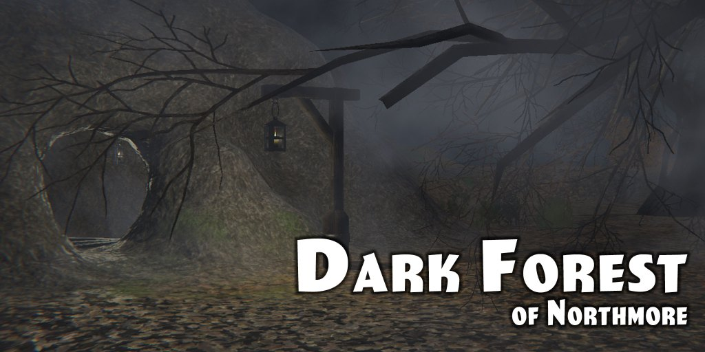 Dark Forest Of Northmore