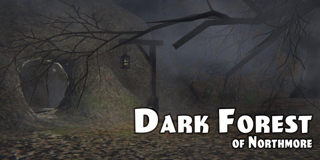 Dark Forest Of Northmore