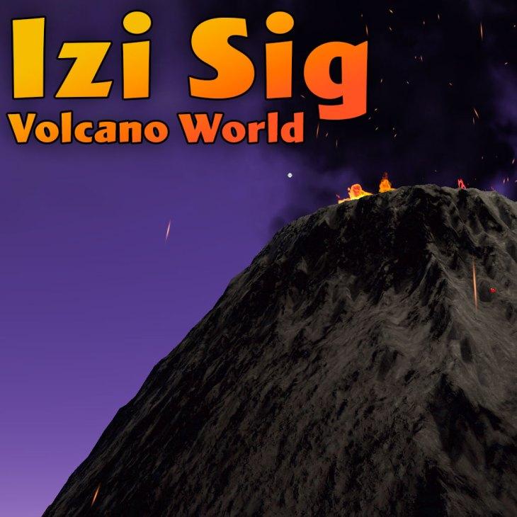 Izi Sig Volcano World