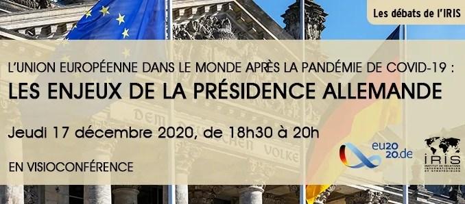 À l'occasion de la fin du mandat de la présidence allemande du Conseil de l'Union européenne, l'IRIS a le plaisir de vous inviter à la conférence-débat