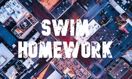 TRISOLATION: SWIM HOMEWORK WEEK 6