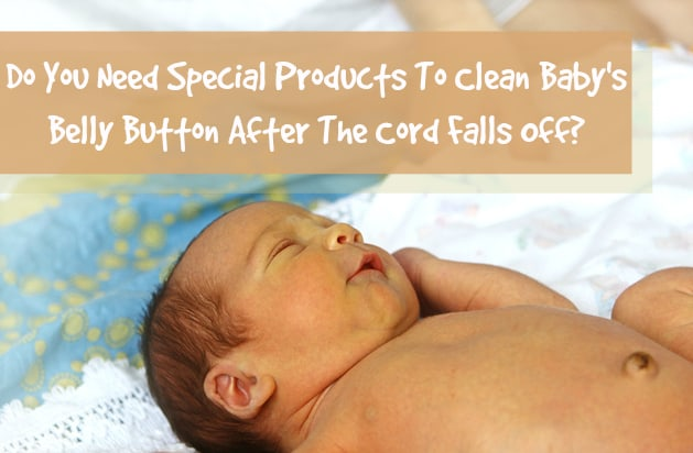 Cleaning Your Newborn's Belly Button After the Cord Falls Off