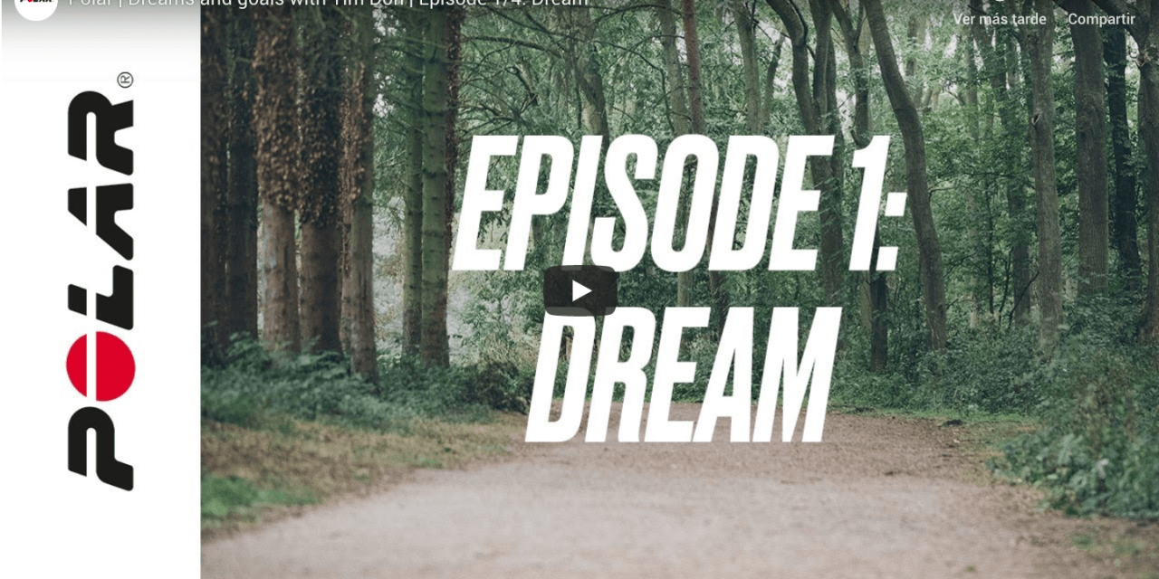 Polar   Dreams and goals with Tim Don   Episode 1/4: Dream