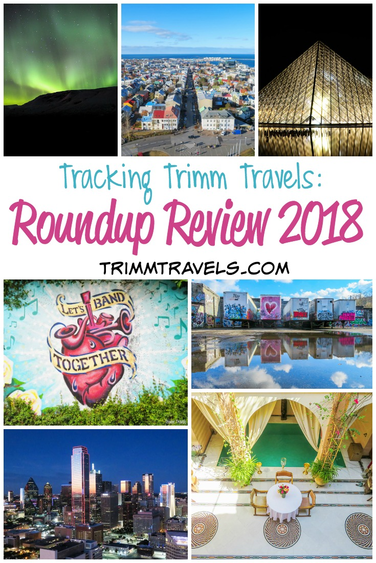 Another great travel year tracking Trimm Travels! I hope that I can inspire your travels in 2019 and beyond with highlights from my roundup review 2018! #travel #roundup #travelyear #destinations #travelinspiration #traveltips #morocco #usa #france #canada #iceland #austria