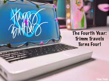 Trimm Travels' fourth year was a fantastic year just like the three before it. As you'll see, it was different than the previous years but still great! #blogversary #blogbirthday #trimmtravels #fourth