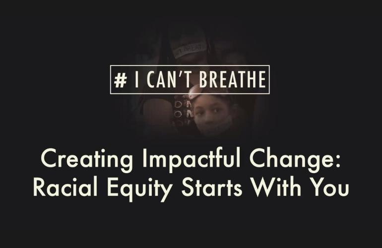 Racial Equity Starts With You