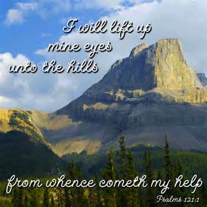 Transitional Friday: Psalms 121:1-2--I Will Lift My Eyes to the Hills