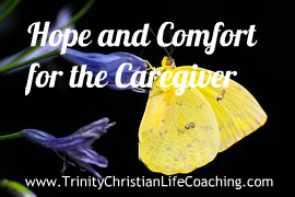 hope and comfort for caregiver