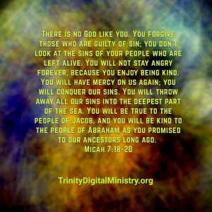 Forgiveness-Prt3_Micah_7_18-20