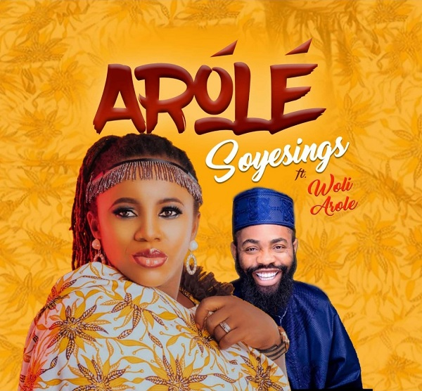 "[Music + Video] ""Arole"" By Soyesings Ft. Woli Arole (free video download) 