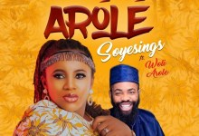 """[Music + Video] """"Arole"""" By Soyesings Ft. Woli Arole (free video download) 