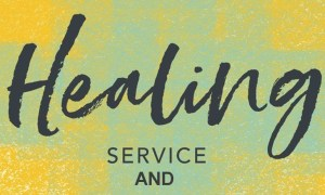 Service of Healing Offered